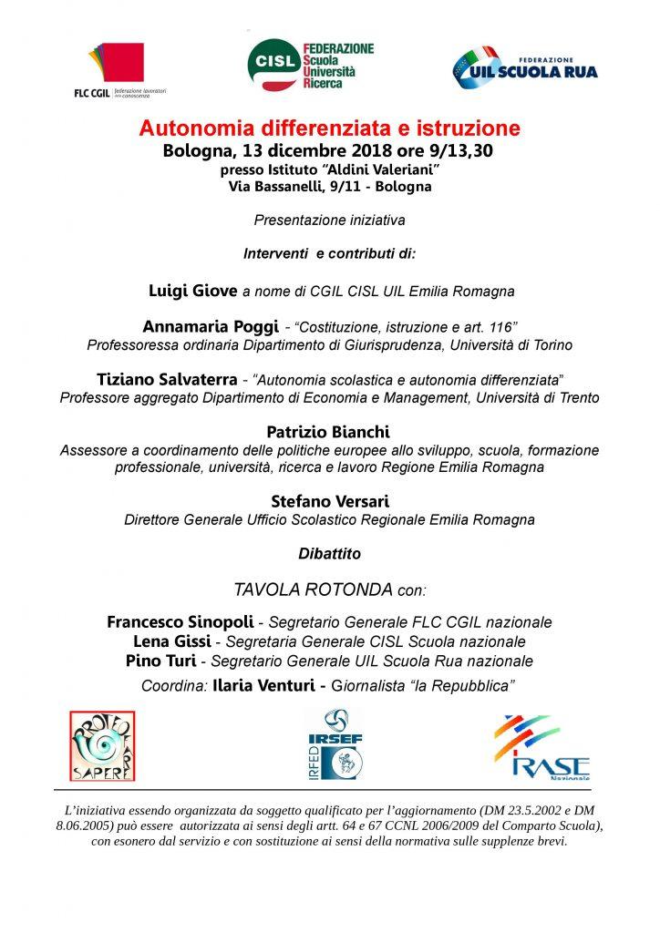 Autonomia differenziata e istruzione   iniziativa  organizzata da FLC CGIL, CISL FEDERAZIONE Scuola Università Ricerca, FEDERAZIONE UIL SCUOLA RUA – Bologna 13 dicembre 2018