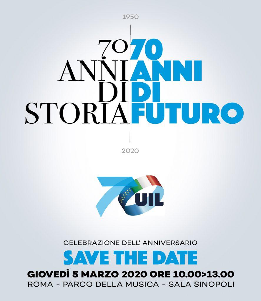 INIZIATIVE CONFEDERALI | iniziativa celebrativa del 70° anniversario di fondazione della UIL
